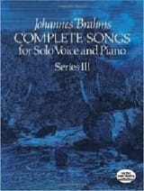 Complete Songs Volume 3 BRAHMS Partition Mélodies - laflutedepan.com