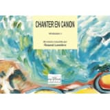 Chanter En Canon Volume 1 Partition Chœur - laflutedepan