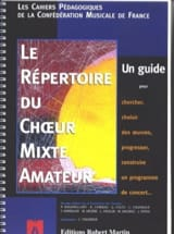 Le Répertoire Du Choeur Mixte Amateur Livre laflutedepan.com