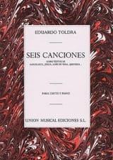 6 Canciones. Eduardo Toldra Partition Mélodies - laflutedepan.com