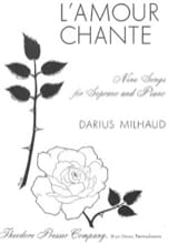 L'amour Chante Darius Milhaud Partition Mélodies - laflutedepan.com