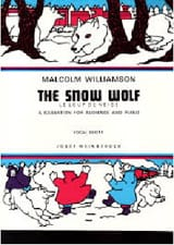 The Snow Wolf Malcolm Williamson Partition Pour enfants - laflutedepan