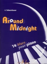 Around Midnight - Schmidauer - Partition - Piano - laflutedepan.com