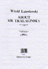 Witold Lutoslawski - About Mr. Tralalinsky - Sheet Music - di-arezzo.com