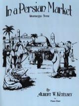 Sur un Marché Persan. 4 Mains - Albert Ketelbey - laflutedepan.com