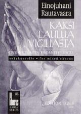 Einojuhani Rautavaara - Kaksi Laulua Vigiliasta - Sheet Music - di-arezzo.com