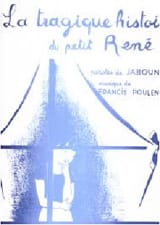 Francis Poulenc - The Tragic History Of Petit René - Sheet Music - di-arezzo.co.uk