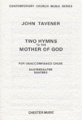 John Tavener - 2 Hymns To The Mother Of God - Partition - di-arezzo.fr