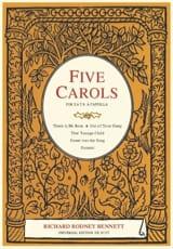 5 Carols Richard Rodney Bennett Partition Chœur - laflutedepan.com