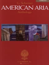 American Aria Anthology. Soprano Partition Opéras - laflutedepan.com