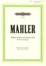 Gustav Mahler - 7 Lieder Aus Letzter Zeit Voix Moyenne - Partition - di-arezzo.fr