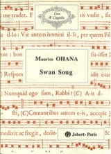 Maurice Ohana - Swan Song - Partition - di-arezzo.fr
