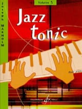 Joseph Makholm - Jazz Tonic Volume 3 - Partition - di-arezzo.fr