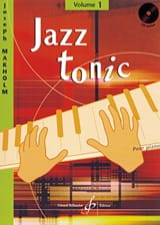Jazz Tonic Volume 1 Joseph Makholm Partition Piano - laflutedepan.com