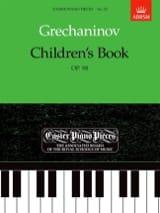Alexander Gretchaninov - Children's Book Opus 98 - Partition - di-arezzo.fr