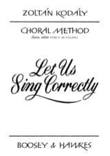 Let Us Sing Correctly Zoltan Kodaly Partition Chœur - laflutedepan.com