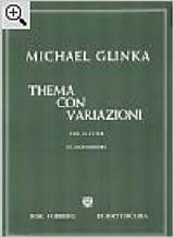 Mikhail Glinka - Thema con variazioni - Partition - di-arezzo.fr