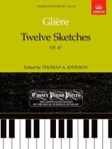 12 Sketches Opus 47 Reinhold Glière Partition Piano - laflutedepan.com