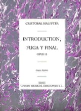 Cristobal Halffter - Introduction, Fuga Y Final Op. 15 - Partition - di-arezzo.fr