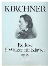 Reflexe. 6 Valses Op. 76 Kirchner Partition Piano - laflutedepan.com