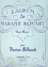 L'album de Madame Bovary Darius Milhaud Partition laflutedepan.com