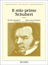 Il Mio Primo Schubert, Volume 1 Franz Schubert laflutedepan.com