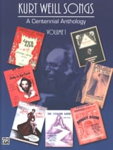 Kurt Weill - A Centennial Anthology Volume 1 - Partition - di-arezzo.fr