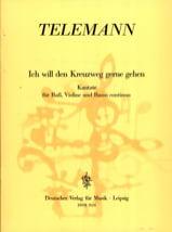 TELEMANN - Ich Will Den Kreuzweg Gerne Gehen Twv 1-884 - Partition - di-arezzo.fr