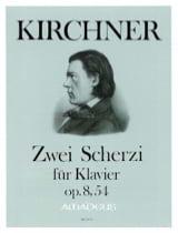 Scherzi 2 Op. 8. 54 Kirchner Partition Piano - laflutedepan.com