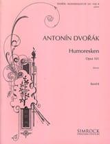 Anton Dvorak - Humoreskes Opus 101 Vol 2 - Partition - di-arezzo.fr