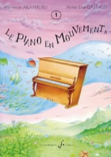 Le Piano En Mouvement. Volume 1 laflutedepan.com
