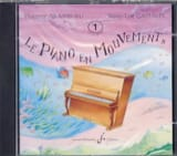 Le Piano En Mouvement, Volume 1 - Cd laflutedepan.com