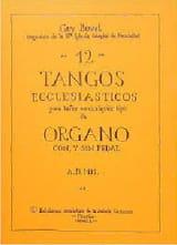 12 Tangos Ecclesiasticos Guy Bovet Partition Orgue - laflutedepan.com