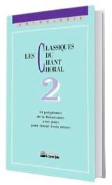 Les Classiques Du Chant Choral Volume 2 Partition laflutedepan.com