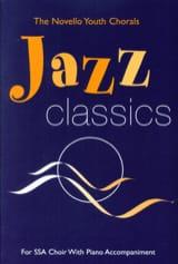 Jazz Classics (SSA) Partition Chœur - laflutedepan.com
