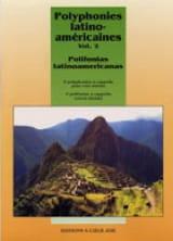Polyphonies Latino-Américaines Volume 2 Partition laflutedepan.com