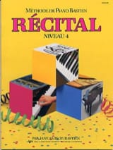 BASTIEN - Méthode de Piano Bastien - Récital Niveau 4 - Partition - di-arezzo.fr