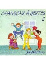 Chansons A Gestes N° 2 Jean Naty-Boyer Partition laflutedepan.com