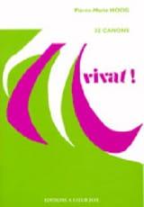 Vivat ! Pierre-Marie Hoog Partition Chœur - laflutedepan.com