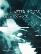 After Hours. Volume 1 Pam Wedgwood Partition Piano - laflutedepan