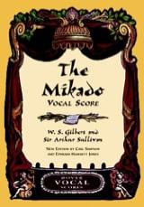 Gilbert William S. / Sullivan Arthur - The Mikado - Partition - di-arezzo.fr