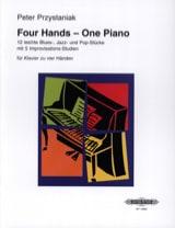 4 Hands - 1 Piano Peter Przystaniak Partition Piano - laflutedepan.com
