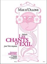 Les Chants D'exil Max d' Ollone Partition Mélodies - laflutedepan.com