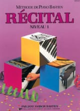 Méthode de Piano Bastien - Récital Niveau 1 BASTIEN laflutedepan.com