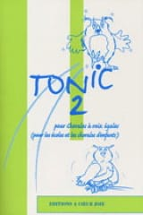 Tonic 2 Partition Chœur - laflutedepan