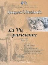 La Vie Parisienne Jacques Offenbach Partition laflutedepan.com