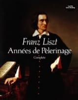 Années de Pèlerinage Complet Franz Liszt Partition laflutedepan.com