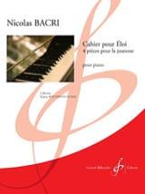 Cahier Pour Eloi Nicolas Bacri Partition Piano - laflutedepan.com