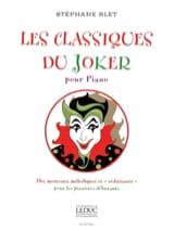 Stéphane Blet - Les Classiques Du Joker - Partition - di-arezzo.fr