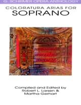 Opera Anthology : Arias Pour Soprano Colorature - laflutedepan.com